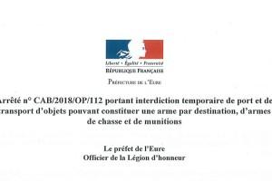Interdiction temporaire de port et de transport d'objets pouvant constituer une arme par destination, d'armes de chasse et de munitions