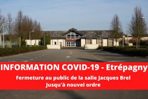 Étrépagny – Fermeture au public «Salle J. Brel»