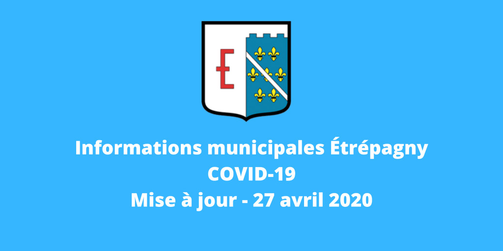 informations-covid19-etrepagny_27-avril-2020